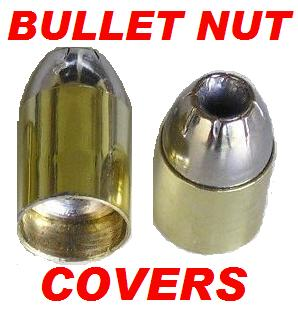Bullet Tip Nut Covers